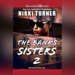 The Banks Sisters 2, Nikki Turner