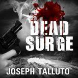 Dead Surge, Joseph Talluto