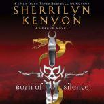Born of Silence, Sherrilyn Kenyon