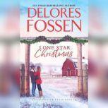 Lone Star Christmas Cowboy Christmas Eve, Delores Fossen