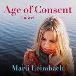 Age of Consent, Marti Leimbach