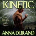 Kinetic, Anna Durand