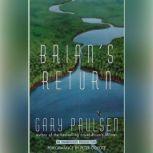 Brian's Return, Gary Paulsen