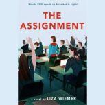 The Assignment, Liza Wiemer