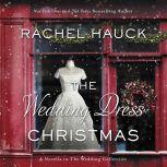 The Wedding Dress Christmas, Rachel Hauck