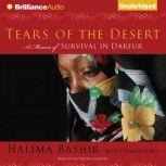 Tears of the Desert A Memoir of Survival in Darfur, Halima Bashir