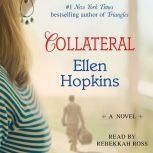 Collateral, Ellen Hopkins