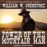 Power of the Mountain Man, William W. Johnstone