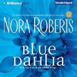 Blue Dahlia, Nora Roberts