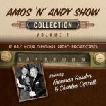 The Amos n' Andy Show, Collection 1, Black Eye Entertainment