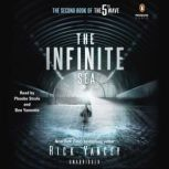 The Infinite Sea The Second Book of the 5th Wave Series, Rick Yancey