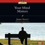 Your Mind Matters, John Stott