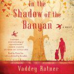 In the Shadow of the Banyan, Vaddey Ratner