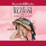 A Rose in Bloom, Louisa May Alcott