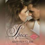 Spice, Seressia Glass