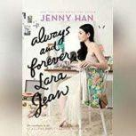 Always and Forever, Lara Jean, Jenny Han