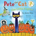 Pete the Cat: Five Little Pumpkins, James Dean