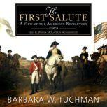 The First Salute, Barbara W. Tuchman