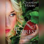 Fairest, Chanda Hahn