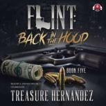 Flint, Book 5 Back in the Hood, Treasure Hernandez