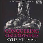 Conquering Circumstances, Kylie Hillman