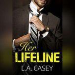 Her Lifeline, L.A. Casey