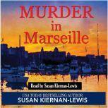 Murder in Marseille, Susan Kiernan-Lewis