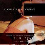A Whistling Woman, A. S. Byatt