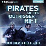 Pirates of the Outrigger Rift, Gary Jonas