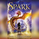 Spark, Sarah Beth Durst