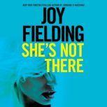 She's Not There, Joy Fielding