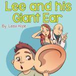 Lee and his Giant Ear, Leela Hope