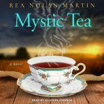 Mystic Tea, Rea Nolan Martin