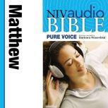 A NIVudio Bible, Pure Voice: Matthewudio Download (Narrated by Barbara Rosenblat), Barbara Rosenblat