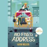 No Fixed Address, Susin Nielsen