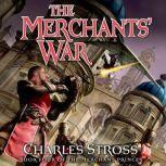 The Merchants' War Book Four of the Merchant Princes, Charles Stross