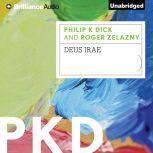 Deus Irae, Philip K. Dick