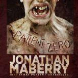 Patient Zero A Joe Ledger Novel, Jonathan Maberry