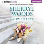 Vow to Love, A, Sherryl Woods
