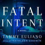 Fatal Intent, Tammy Euliano