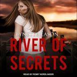 River of Secrets, Lynette Eason