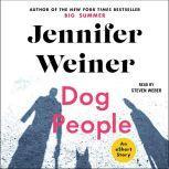 Dog People, Jennifer Weiner