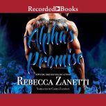 Alpha's Promise, Rebecca Zanetti