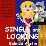 Single and Looking Daisy, Belinda Austin