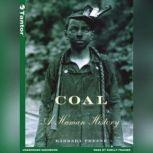 Coal A Human History, Barbara Freese