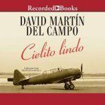 Cielito Lindo, David Martin Del Campo