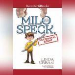 Milo Speck, Accidental Agent, Linda Urban