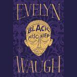 Black Mischief, Evelyn Waugh