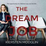 Dream Job, The, Kiersten Modglin