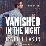 Vanished in the Night, Lynette Eason